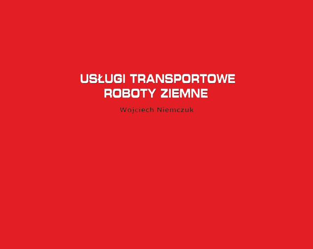Usługi Transportowe, Roboty Ziemne Wojciech Niemczuk