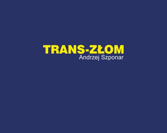 TRANS-ZŁOM Andrzej Szponar