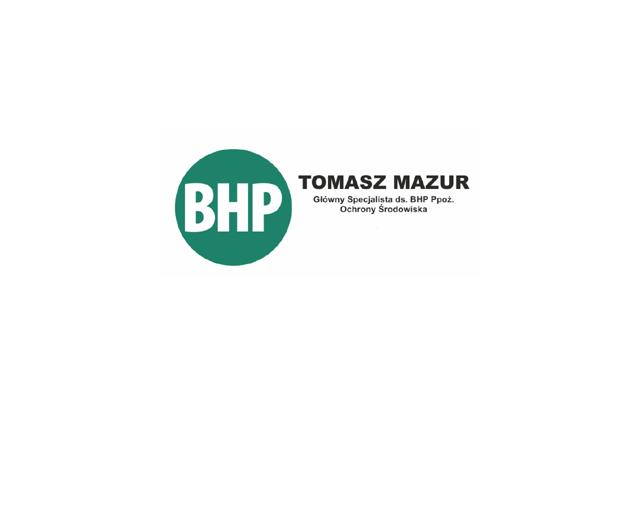 SZKOLENIA BHP PPOŻ OCHRONA ŚRODOWISKA BIURO RACHUNKOWE Tomasz Mazur