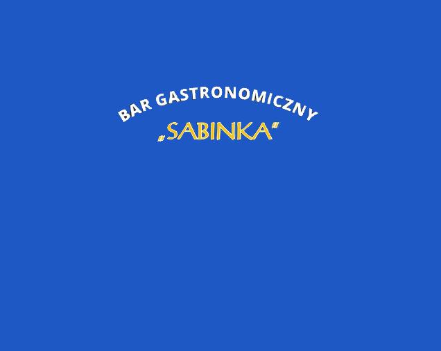 """Bar Gastronomiczny """"SABINKA"""""""