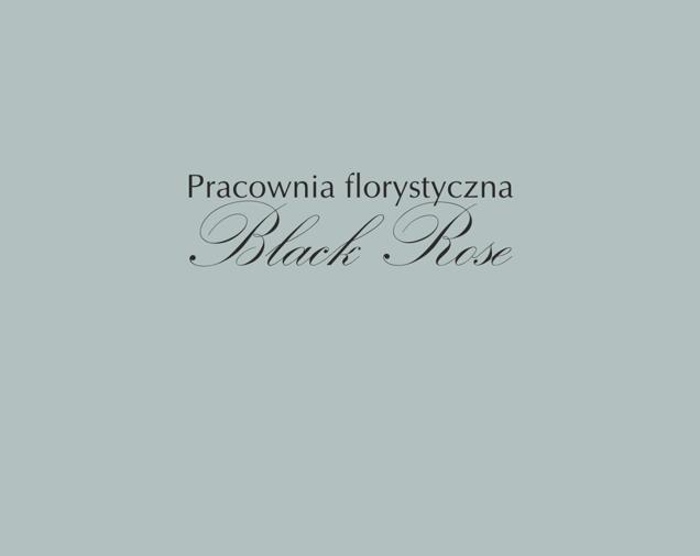 Black Rose Pracownia Florystyczna