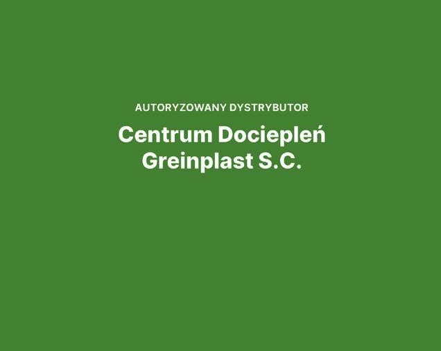 Centrum Dociepleń Greinplast S.C.