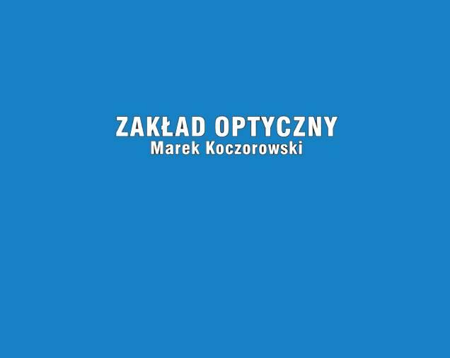 Zakład Optyczny Koczorowski Marek