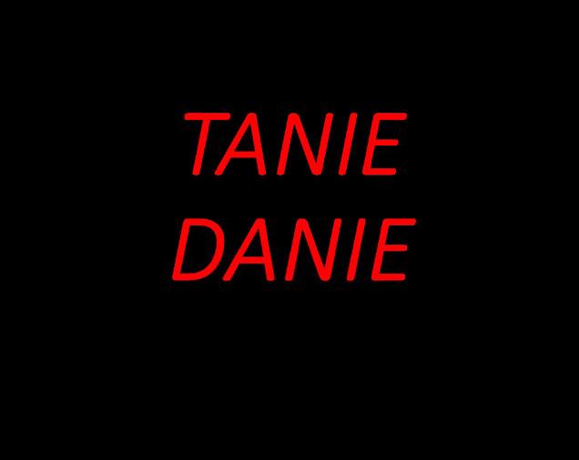Tanie Danie