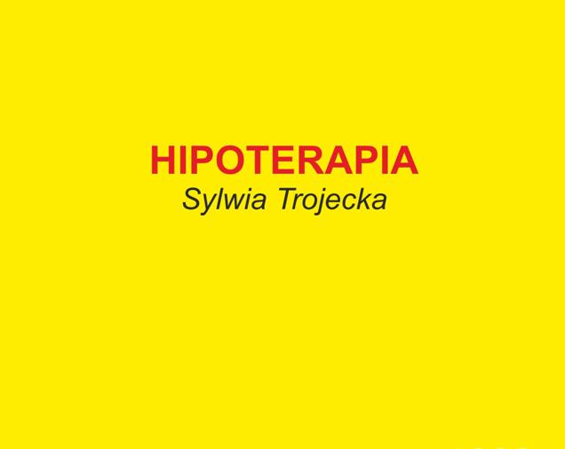 Hipoterapia Sylwia Trojecka