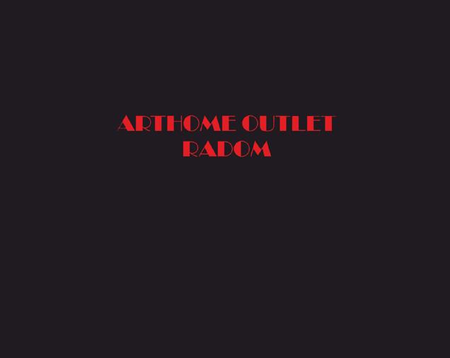 Arthome Outlet Radom